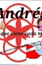 Andres El Que Viene Cada Mes by luisaulzzang