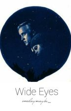 Wide Eyes   Dramione by onedaymaybe_