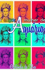 A Exótica Mulher de Aquário  by SrtaGi