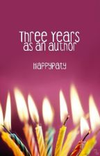 3 Years An Author by HappyPaty