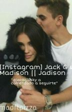 [Instagram] Jack G & Madison || Jadison  by madftpizza