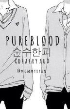 pureblood by mommyryan