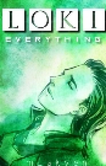 Loki Laufeyson • Everything