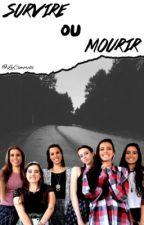 Survivre ou Mourir by LyCimorelli