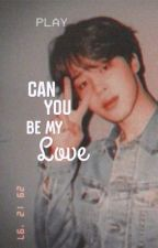 Can you be my love?  || Jimin (BTS)|| by SongJeSuk