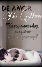 De Amor No Muere [Terminada] by angelaaros1