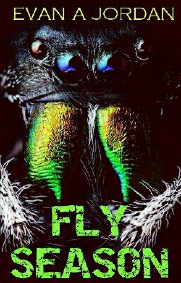 FLY SEASON by Evanajordan