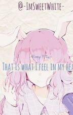 That is what I feel in my heart.... -Foxy Y Tu.- by -ImDylxn-