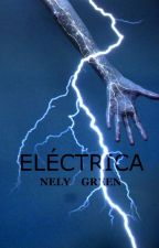 Eléctrica. by NelyGreen