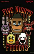 Five Nights At Freddy's -ON HOLD- by Lauwtjuh