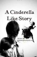 A Cinderella Like Story [Kathniel] by Debbiee