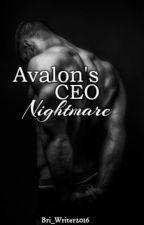 Avalon's CEO Nightmare #Wattys2016 by Writer20161