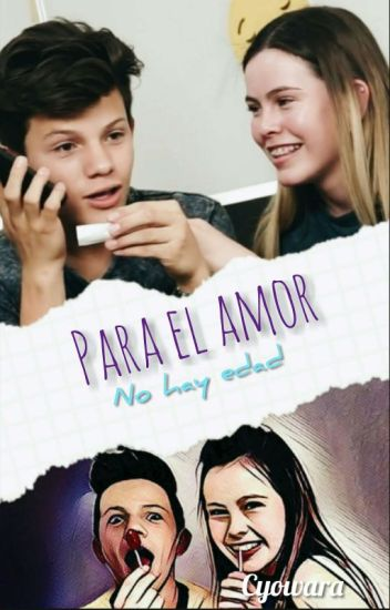 Para El Amor No Hay Edad : Novela EPAU (Emiliano Y Paula)lemongrass