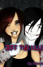 Jeff the killer by Alexa028