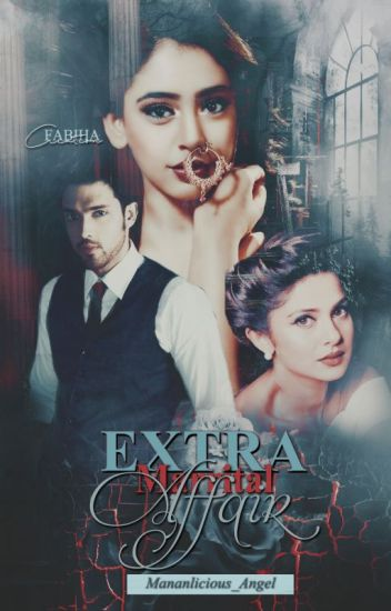 Extra Marital Affair? - MaNan FF
