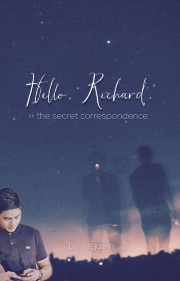 Hello, Richard: The Secret Correspondence