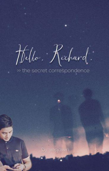 Hello, Richard: The Secret Correspondence