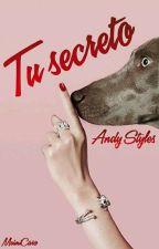 Tu Secreto by Andy_Styles20
