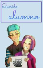 Querido Alumno (One-short, FNAFHS) ||Book 1|| by Hinami_Uzumi_ewer