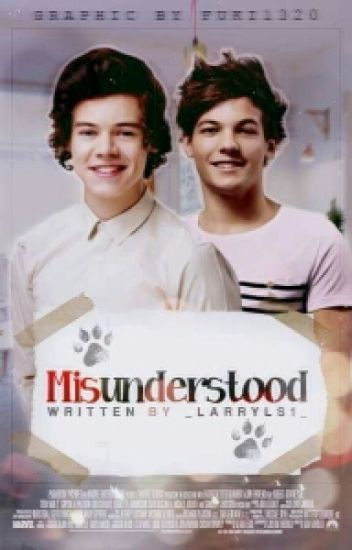 Misunderstood || Larry ✔