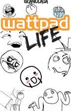 Wattpad Life by granulada