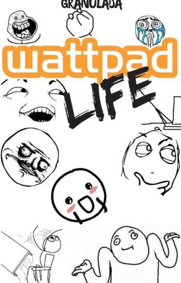 Wattpad Life