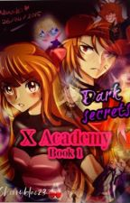 X Academy | Dark Secrets | (PPGXRRB) by CherryBlaze23