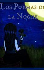 Los Poemas de la Noche by AGLeon93