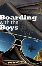 Boarding with the Boys by andyisadreamer
