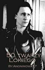 50 Twarzy Lokiego by Anonimowa57