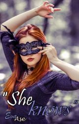"""""""She knows"""" by EvaAse"""