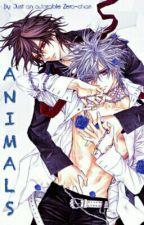 Animals [Chapter 8 of 11] by JustanadorbleZerochn