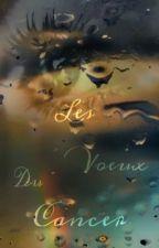 Les vœux du cancer by Missou62
