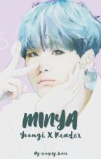 MINYA : YOONGI x READER deutsch by simply_kari