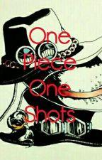 One Piece One Shots by LemonPoppyPancakes