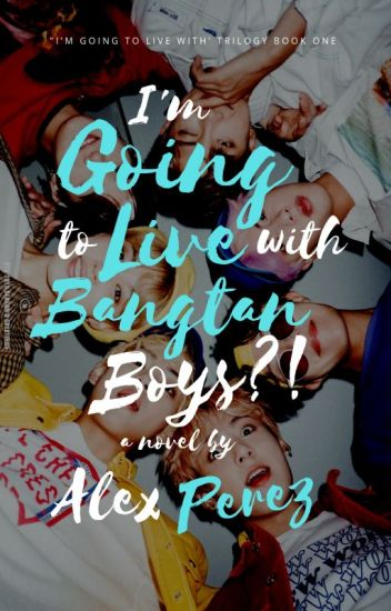 I'm Going to Live with Bangtan Boys?!