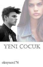 YENİ ÇOCUK by okuyucu176