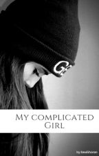 My complicated girl ~ CamrenG!P by bea5horan
