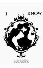 I know it hurts by emma-on-line