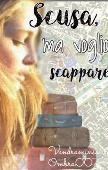 Scusa,ma voglio scappare- Beatrice Vendramin