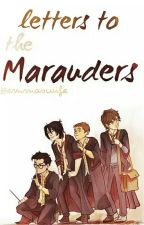 Letters To The Marauders |Türkçe by emmaswife