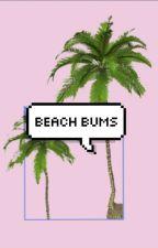 beach bums»larry au ✔ by loucurves