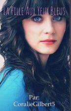 La fille aux yeux bleus  by CoralieGilbert5