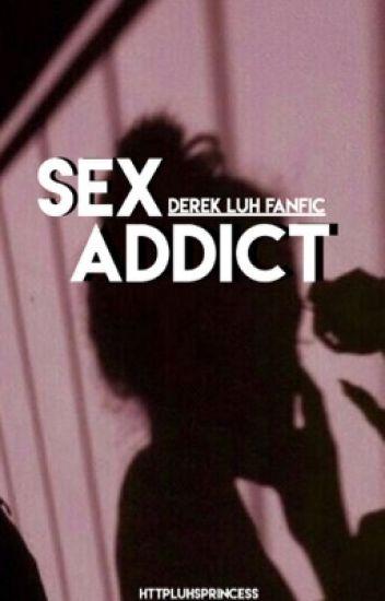 Sex addict + Luh