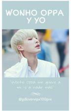 Wonho Oppa y Yo by GDloverVipx100pre