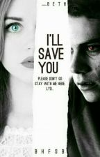 I'll save you by ___Beth