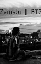 Zemsta || BTS by Adachi_Hideko