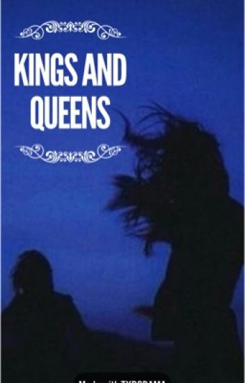 Kings and Queens- James Potter