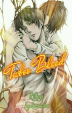 Taboo Blood. by RivaiFem