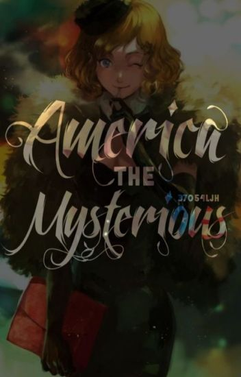 America the Mysterious (United States of America #1.5)